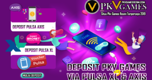 CARA DEPOSIT VIA PULSA XL AXIS PKV GAMES