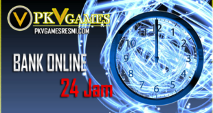 AGEN PKV GAMES BANK ONLINE 24 JAM