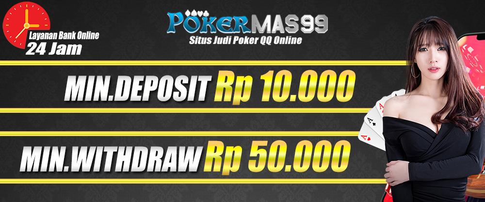 pokermas99 minimal deposit
